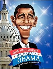 Our President Mr. Barack Obama - Sunni Tonitia Barbosa