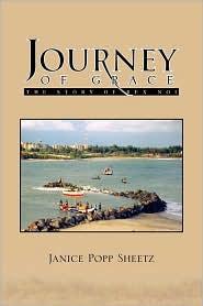Journey Of Grace - Janice Popp Sheetz