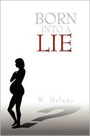 Born Into A Lie