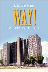Way! - R. Leland Smith