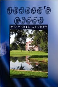 Jordan's Creek - Victoria Arnett
