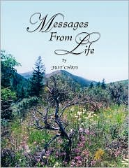 Messages From Life - Just Chris
