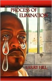 Process Of Elimination - Larry ''L. Black'' Hill