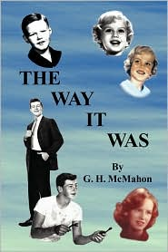 The Way It Was - G.H. Mcmahon