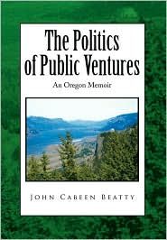 The Politics of Public Ventures - John Cabeen Beatty
