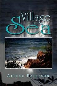 Village by the Sea - Arlene Peterson