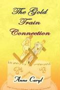 The Gold Train Connection