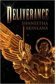 Deliverance - Shaneetha Akinlana