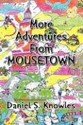 More Adventures from Mousetown