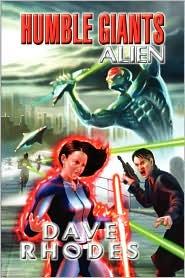 Humble Giants (Alien) - Dave Rhodes