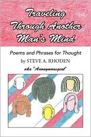 Traveling Through Another Man's Mind - Steve A. Rhoden