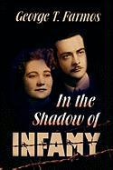 In the Shadow of Infamy
