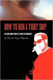 How To Run A Tight Ship - Daniel Sergio Riquelme