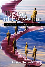 The Art Of Following - Jennifer Streeter