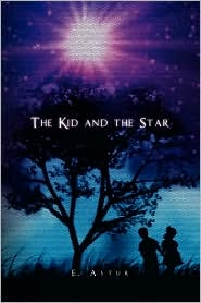 The Kid And The Star - E. Astur