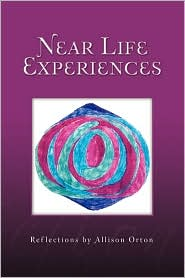 Near Life Experiences - Allison Orton