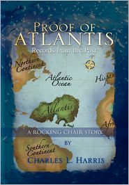 Proof Of Atlantis - Charles L. Harris