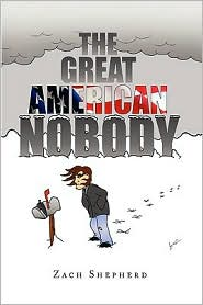 The Great American Nobody - Zach Shepherd