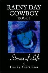 Storms Of Life Book 1 - Garry Garrison