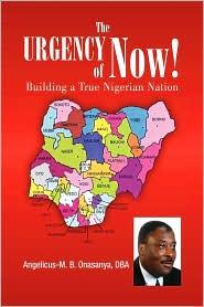 The Urgency Of Now! - Angelicus-M. B. Dba Onasanya