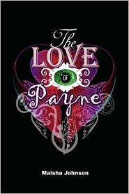 The Love Of Payne - M. Johnson