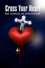 Cross Your Heart - Featherston And Shelby Kimbrough Sage Featherston and Shelby Kimbrough, Sage Featherston and Shelby Kimbrough, F Sage Featherston and Shelby Kimbrough