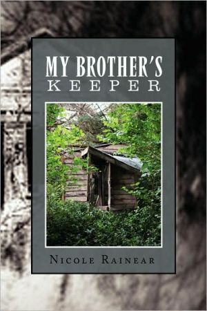 My Brother's Keeper - Nicole Rainear