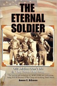 The Eternal Soldier - Armand C. Dischiavi
