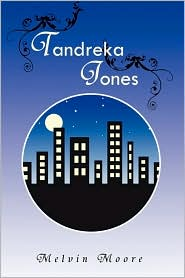 Tandreka Jones - Melvin Moore
