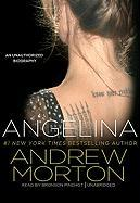 Angelina: An Unauthorized Biography