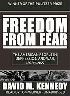 Freedom from Fear, Part 1 of 2: The American People in Depression and War, 1929-1945
