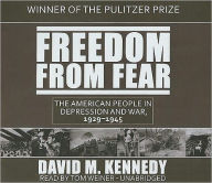 Freedom from Fear: The American People in Depression and War, 19291945 - David M. Kennedy