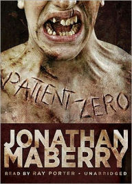 Patient Zero (Joe Ledger Series #1) - Jonathan Maberry