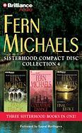 Fern Michaels Sisterhood Compact Disc Collection, Number 4: Fast Track/Collateral Damage/Final Justice