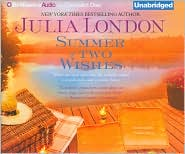 Summer of Two Wishes - Julia London, Read by Natalie Ross