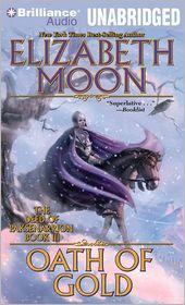Oath of Gold (Deed of Paksenarrion Series #3) - Elizabeth Moon