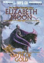 Oath of Gold (Deed of Paksenarrion Series #3) - Elizabeth Moon, Read by Jennifer Van Dyck