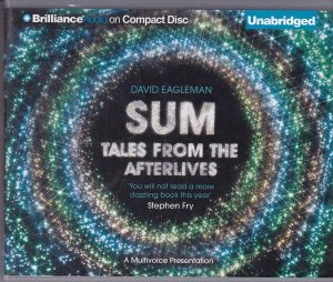 Sum: Tales from the Afterlives ( Audio-CD's) - Eagleman, David