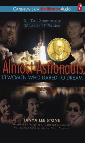 Almost Astronauts: 13 Women Who Dared to Dream - Tanya Lee Stone, Read by Susan Ericksen