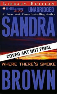 Where There's Smoke - Sandra Brown