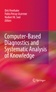 Computer-Based Diagnostics and Systematic Analysis of Knowledge - Dirk Ifenthaler; Pablo Pirnay-Dummer; Norbert M. Seel