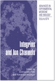Integrins and Ion Channels - Andrea Becchetti;  Andrea Becchetti;  Annarosa Arcangeli;  Annarosa Arcangeli