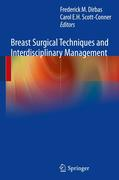 Breast Surgical Techniques and Interdisciplinary Management