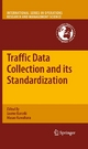 Traffic Data Collection and its Standardization - Jaume Barceló;  Jaume Barceló;  Masao Kuwahara;  Masao Kuwahara