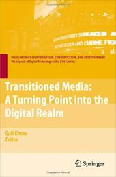 Transitioned Media: A Turning Point Into the Digital Realm - Einav, Gali