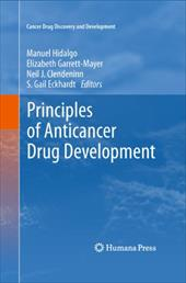 Principles of Anticancer Drug Development - Hidalgo, Manuel / Eckhardt, S. Gail / Garrett-Mayer, Elizabeth