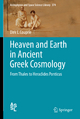 Heaven and Earth in Ancient Greek Cosmology - Dirk Couprie