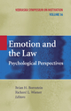 Emotion and the Law - Brian H. Bornstein; Richard L. Wiener