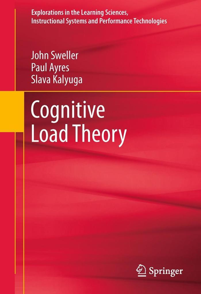 Cognitive Load Theory als eBook von John Sweller, Paul Ayres, Slava Kalyuga - Springer New York