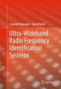 Ultra-Wideband Radio Frequency Identification Systems - Faranak Nekoogar, Farid Dowla
